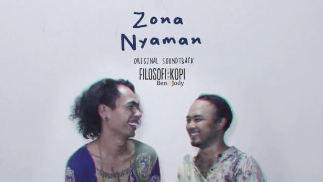 Lirik Lagu Zona Nyaman – Fourtwnty Ost (Filosofi Kopi 2: Ben & Jody)