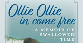 Rj S Views Ollie Ollie In Come Free By Anne Bernard Becker Audio Via Audible