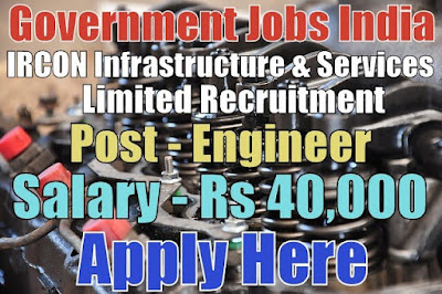 IRCON Infrastructure and Services Limited ISL Recruitment 2017