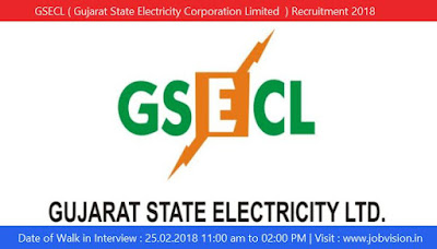 GSECL ( Gujarat State Electricity Corporation Limited  ) Recruitment 2018
