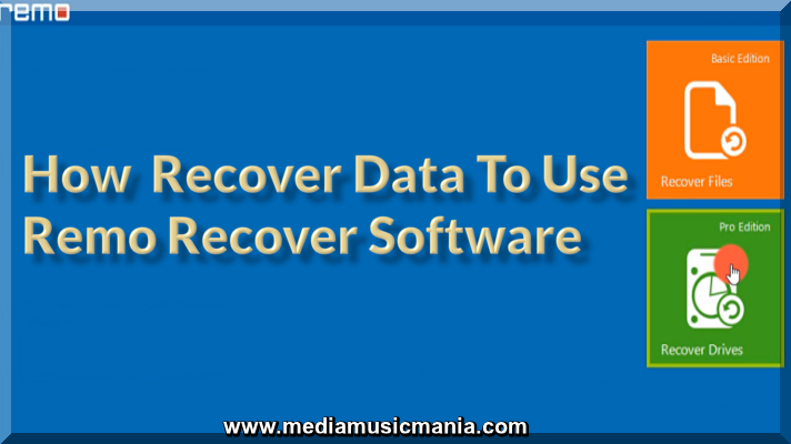 How Recover Data To use Remo Recover Software