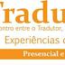 Tradushow - Encontro entre Tradutores, Empresas e Universidade