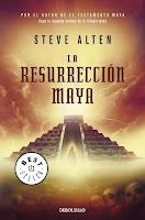 Trilogía Maya II: La Resurrección Maya, de Steve Alten