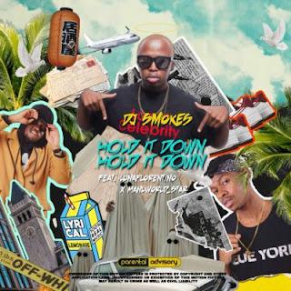 DJ Smokes Feat. Manu Worldstar & Luna Florentino – Hold It Down