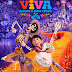 Crítica: VIVA: A VIDA É UMA FESTA (2017) -  Viva é o Filme mais Humano da Pixar