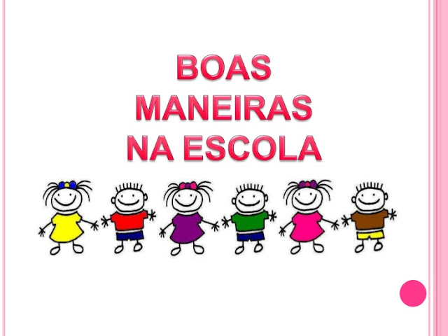 BOAS MANEIRAS NA ESCOLA