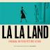 """La La Land: Melodia de Amor"" arrebata 7 Globos de Ouro. Banda Sonora editada já no dia 20"