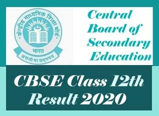 CBSE 12th Results 2020, CBSE Class 12th Result 2020