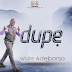 "MUSIC: DUPE""GIVE THANKS"" BY WALE ADEBANJO 