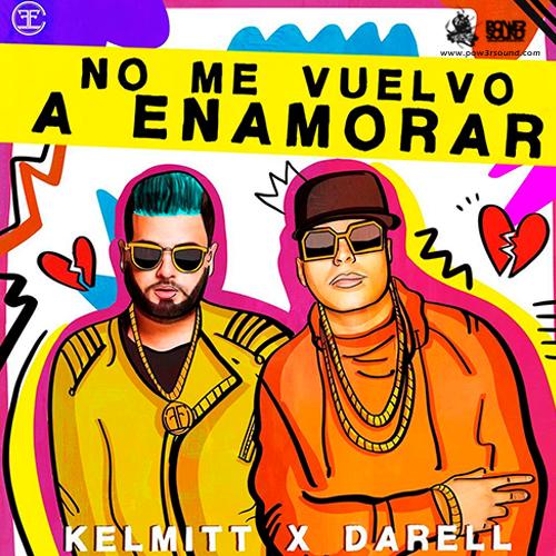 http://www.pow3rsound.com/2018/04/kelmitt-ft-darell-no-me-vuelvo-enamorar.html