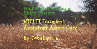 NIELIT Technical Assistant Admit Card 2017