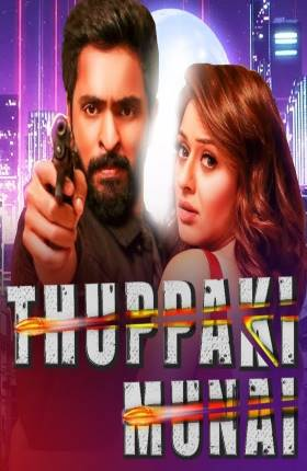 Thuppaki Munnai 2019 Full Movie in Hindi Dubbed Download