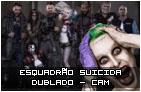 Esquadrão Suicida – Dublado