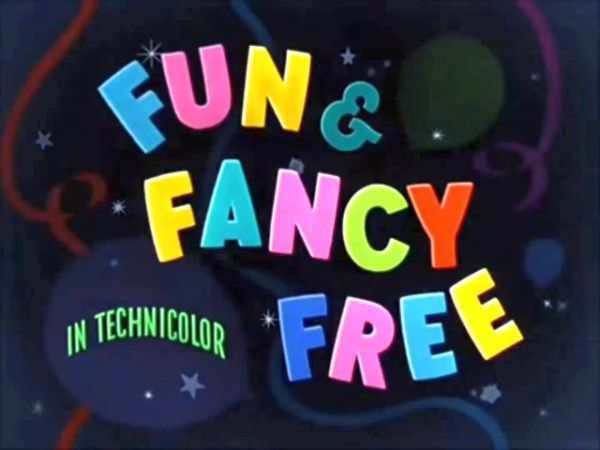 Fun and Fancy Free Theme Song