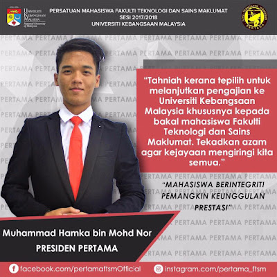 Ucapan Tahniah kepada Mahasiswa/i baharu FTSM Sesi 2017/2018