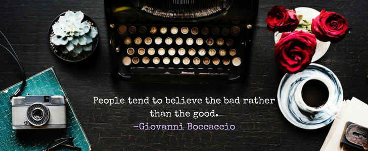 """the structure of the decameron: """"People tend to believe the bad rather than the good."""" -Giovanni Boccaccio"""