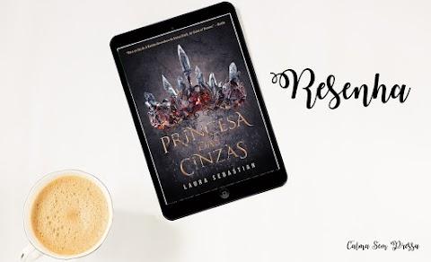 Resenha | Princesa das Cinzas - Laura Sebastian