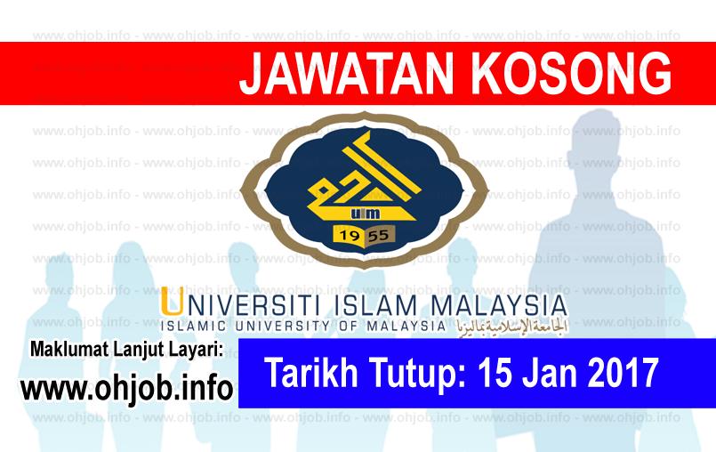 Jawatan Kerja Kosong Universiti Islam Malaysia (UIM) logo www.ohjob.info januari 2017