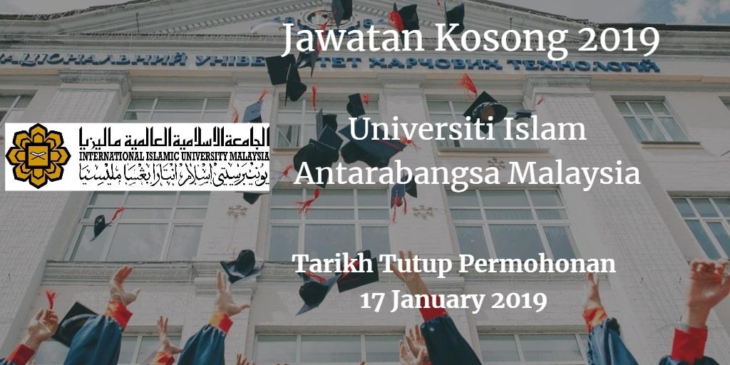 Jawatan Kosong UIAM 17 January 2019