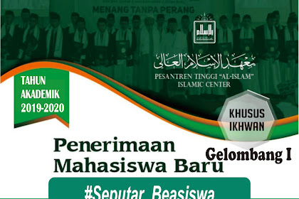 Penerimaan Mahasiswa Baru Gelombang I Pondok Pesantren Tinggi Al Islam Bekasi
