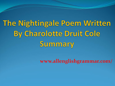 Summary of The Nightingale Poem Written By Charolotte Druit Cole