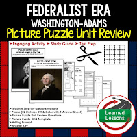 Federalist Era Picture Puzzle,  TEST PREP, UNIT REVIEWS, TEST REVIEWS, and STUDY GUIDES