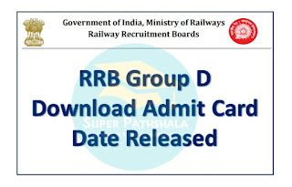 RRB Group D Admit Card Date Released