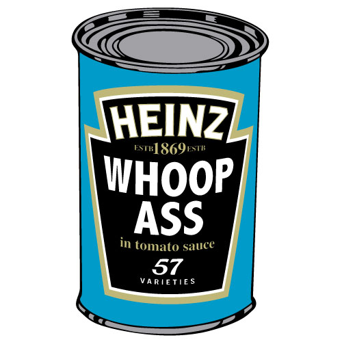 A Can Of Whoop Ass 24