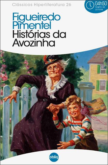 Histórias da Avózinha - Alberto Figueiredo Pimentel