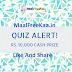 Monthly Quiz Alert Contest Win Cash Prize Rs 10000