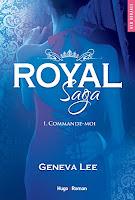 http://lesreinesdelanuit.blogspot.fr/2016/06/royal-saga-tome-1-commande-moi-de.html