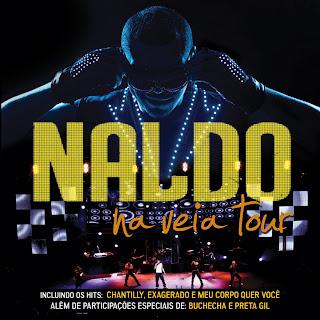 Baixar Torrent Naldo – Naldo na Veia Tour Download Grátis