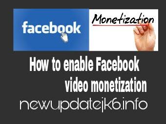 How to Enable Facebook Video Monetization? फेसबुक विडियो पर Ads कैसे लगाये