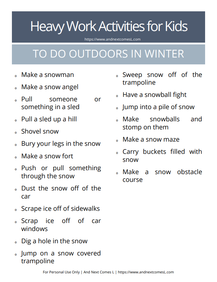 Free printable list of winter heavy work activities for kids to do outdoors in the snow