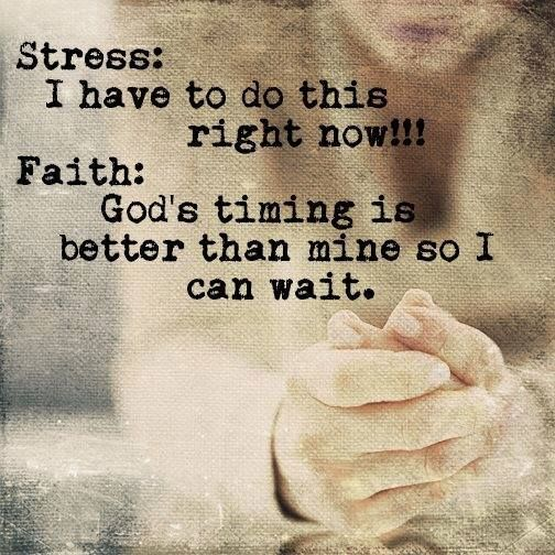 stress and faith quotes on life