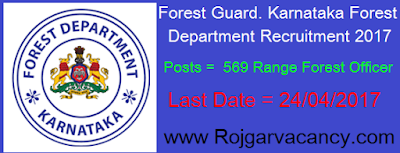http://www.rojgarvacancy.com/2017/04/569-range-forest-officer-forest-guard.html