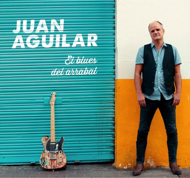 JUAN AGUILAR - El blues del arrabal 1