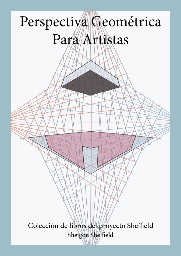 Sheigon Art: Perspectiva Geométrica para Artistas