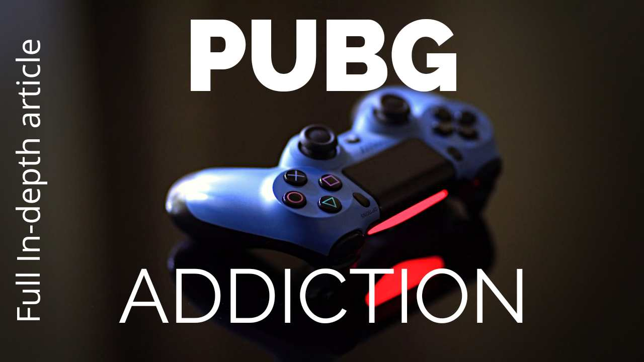 Quit PUBG Addiction With A T3 Rule [Unique Guide]