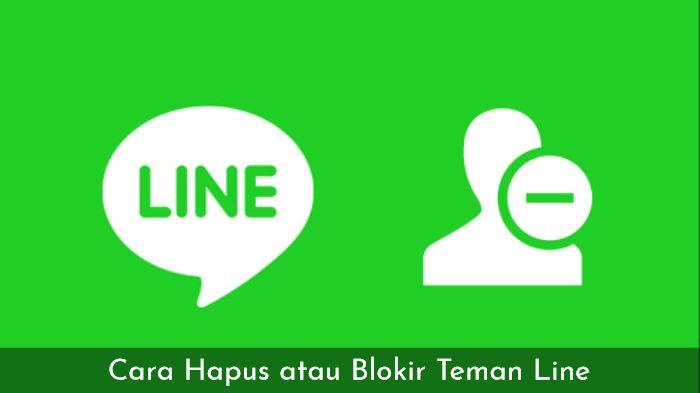 Cara Hapus atau Blokir Teman Line