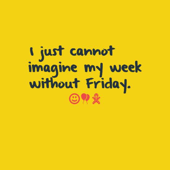 Happy Friday quotes