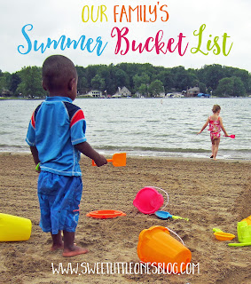 http://www.sweetlittleonesblog.com/2016/05/our-summer-bucket-list.html