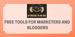 Free Tools for Bloggers and Marketers
