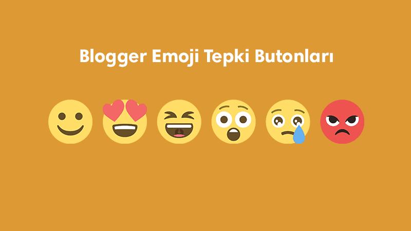 Blogger Emoji Tepki Butonları Oluşturma