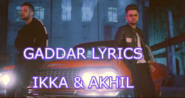 gaddar-lyrics-video-song-ikka-akhil