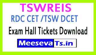 TSWREIS RDC CET /TSW DCET Exam Hall Tickets Download