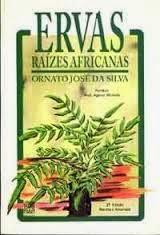 Livro - Ervas Raízes Africanas - Ornato José da Silva1