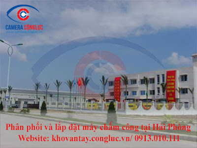 Phân phối và lắp đặt các sản phẩm máy chấm công chính hãng, chất lượng tốt, giá rẻ tại KCN Đồ Sơn Hải Phòng.