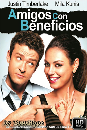 Amigos Con Beneficios [1080p] [Latino-Ingles] [MEGA]