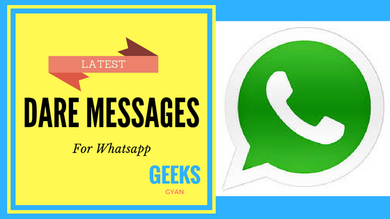 Latest} Top 8 Best Dare Whatsapp Messages with answers